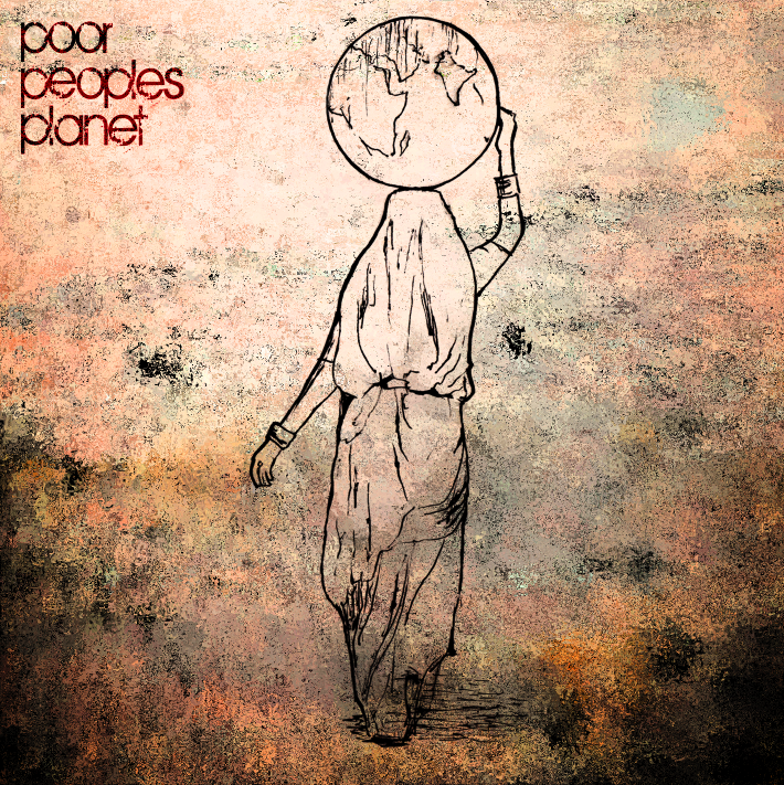 Poor_Peoples_Planet_Album_Artwork.png